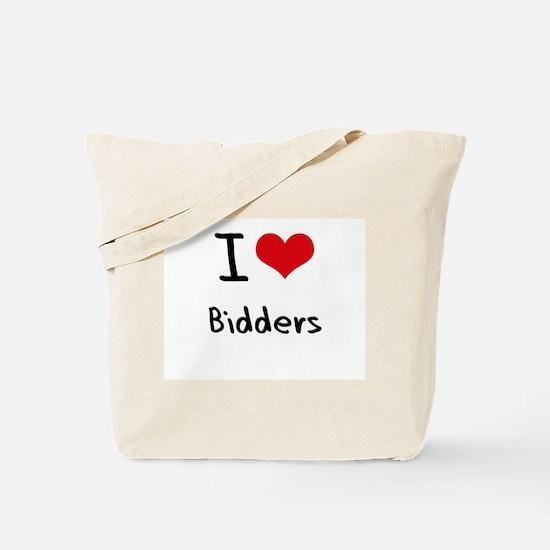 I Love Bidders Tote Bag