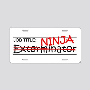 Job Ninja Exterminator Aluminum License Plate