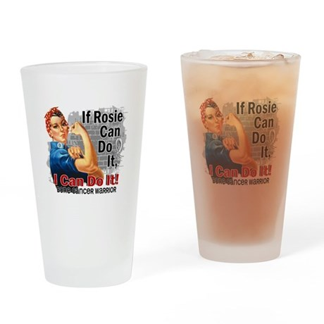 If Rosie Can Do It Bone Cancer Drinking Glass