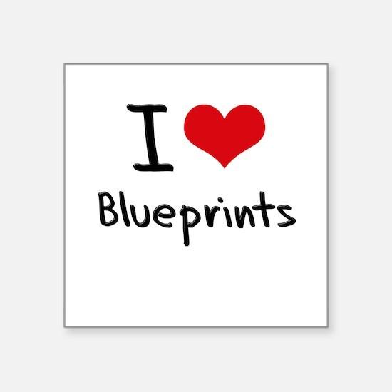 I Love Blueprints Sticker