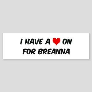 Heart on for Breanna Bumper Sticker