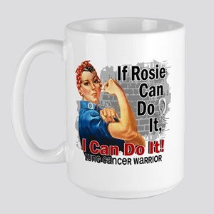 If Rosie Can Do It Lung Cancer Large Mug