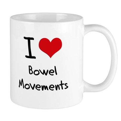 I Love Bowel Movements Mug