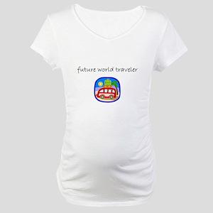 future world traveler Maternity T-Shirt