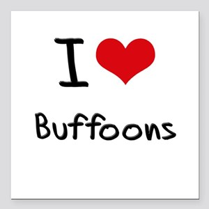 "I Love Buffoons Square Car Magnet 3"" x 3"""