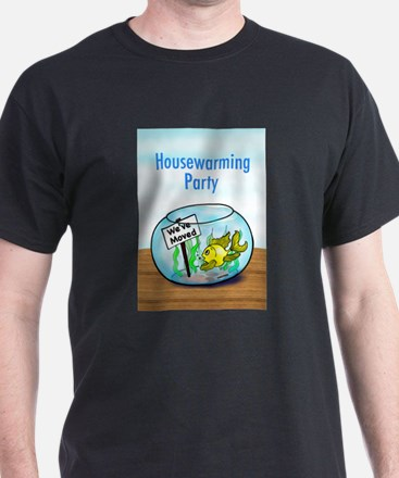 We Moved housewarming party T-Shirt