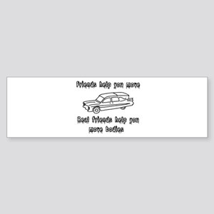Hearses and friends Bumper Sticker