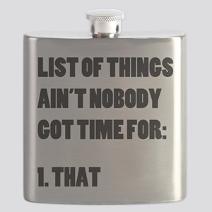 Ain't Nobody Got Time For That Flask
