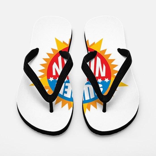 Super Nolan Flip Flops