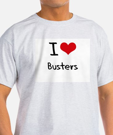 I Love Busters T-Shirt