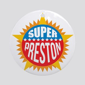 Super Preston Ornament (Round)