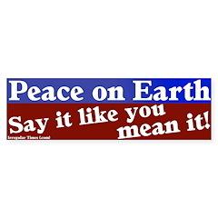 Peace on Earth Bumper Bumper Sticker