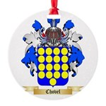 Chovel Round Ornament