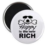 """Happy Is The New Rich 2.25"""" Magnet"""