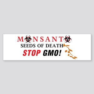 SEEDS OF DEATH STOP GMO Bumper Sticker