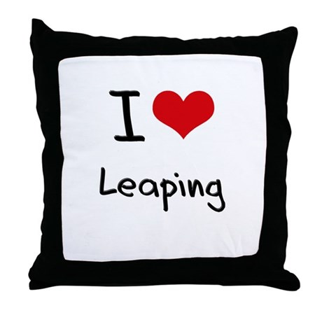 I Love Leaping Throw Pillow