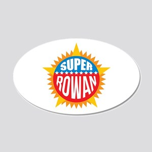 Super Rowan Wall Decal