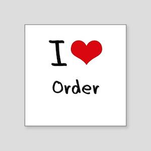 I Love Order Sticker
