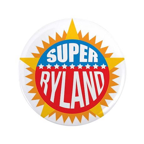 "Super Ryland 3.5"" Button (100 pack)"