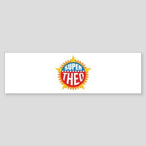 Super Theo Bumper Sticker