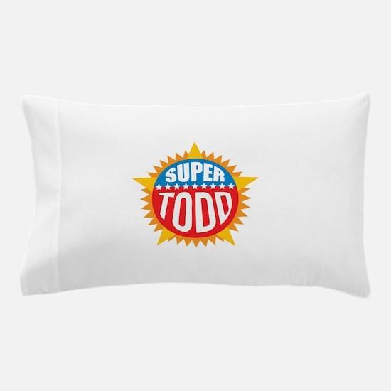 Super Todd Pillow Case