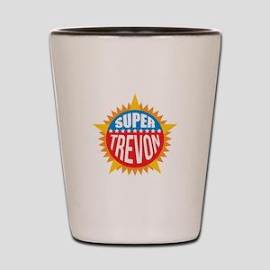 Super Trevon Shot Glass