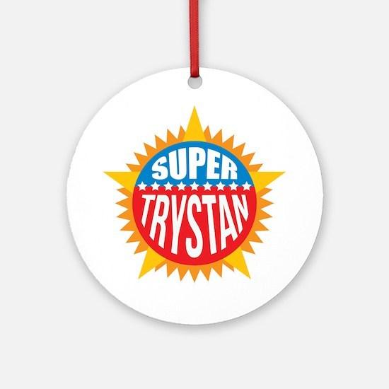 Super Trystan Ornament (Round)