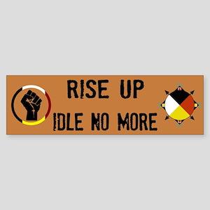 Rise Up - Idle No More Bumper Sticker