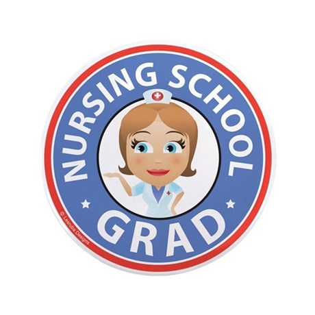 "Nursing School Grad 3.5"" Button"