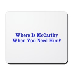 Where Is McCarthy Mousepad