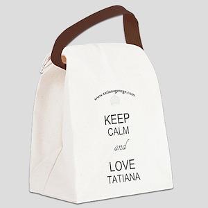 Keep Calm and Love Tatiana Canvas Lunch Bag