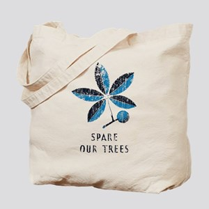 Spare Our Trees Tote Bag