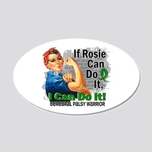 If Rosie Can Do It Cerebral Palsy 20x12 Oval Wall
