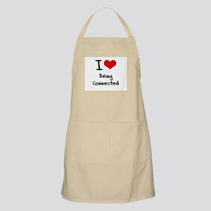 I love Being Connected Apron
