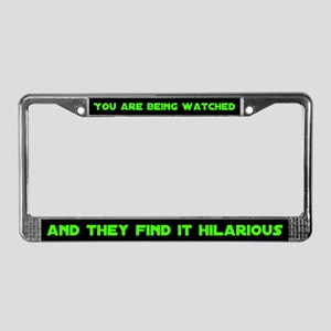 You Are Being Watched License Plate Frame