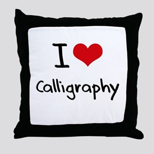 I love Calligraphy Throw Pillow
