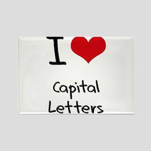 I love Capital Letters Rectangle Magnet