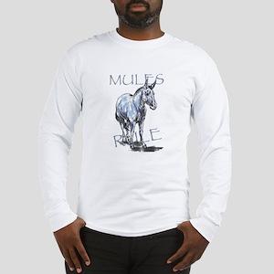Mules Rule Long Sleeve T-Shirt