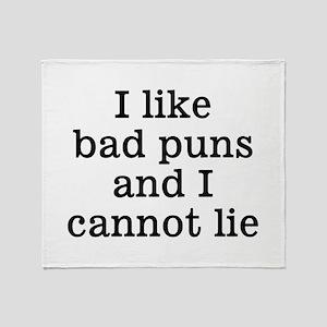 I Like Bad Puns Throw Blanket