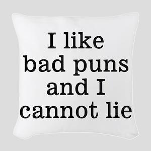 I Like Bad Puns Woven Throw Pillow