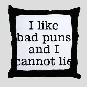 I Like Bad Puns Throw Pillow
