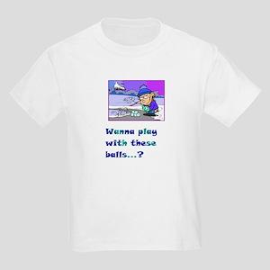 Wannaplaywiththeseballs  Kids T-Shirt