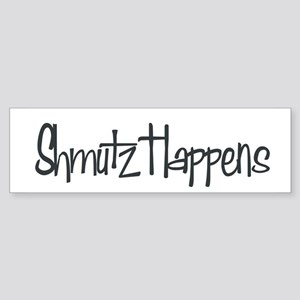 Schmutz Happens Bumper Sticker