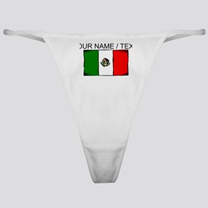 Custom Mexico Flag Classic Thong