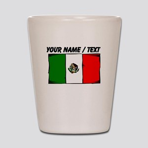 Custom Mexico Flag Shot Glass