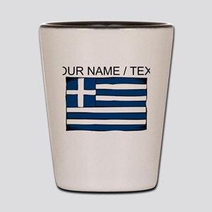 Custom Greece Flag Shot Glass