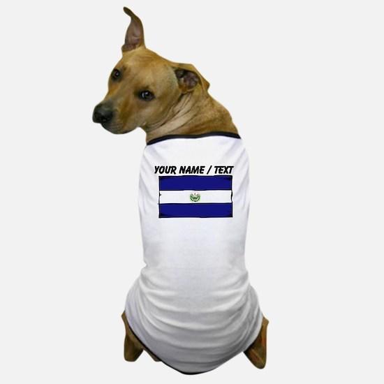 Custom El Salvador Flag Dog T-Shirt