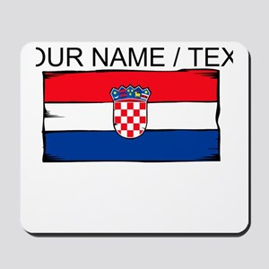 Custom Croatia Flag Mousepad