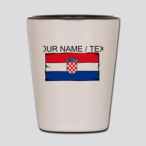 Custom Croatia Flag Shot Glass