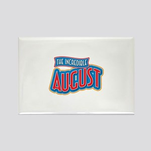 The Incredible August Rectangle Magnet